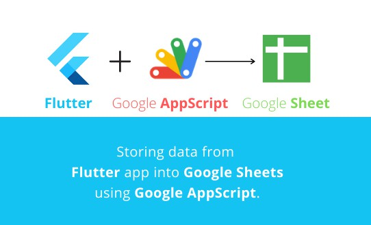 User feedback from Flutter application into Google Sheets using Google AppScript